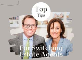 Top Tips for Switching Estate Agents
